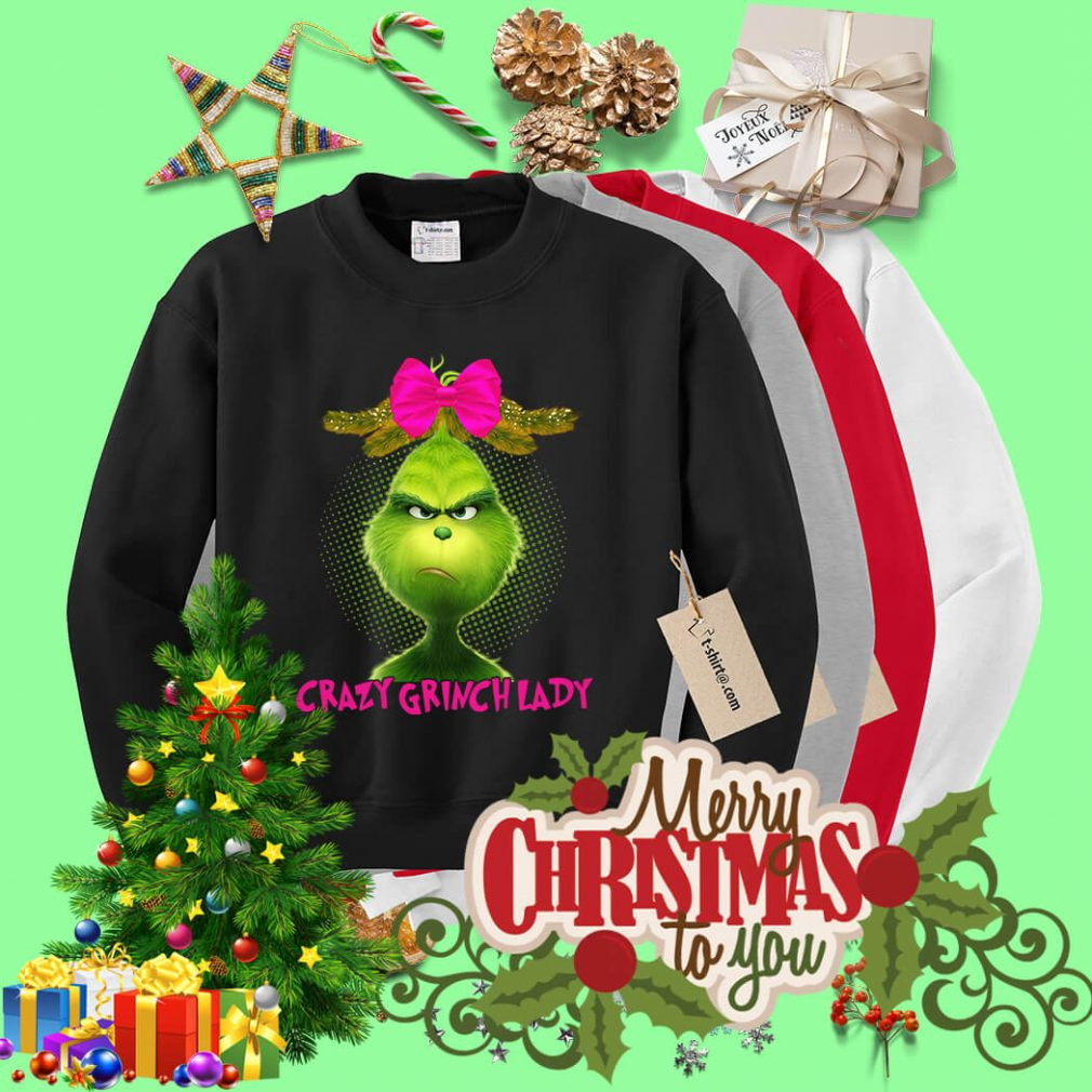 Crazy Grinch lady Christmas shirt, sweater