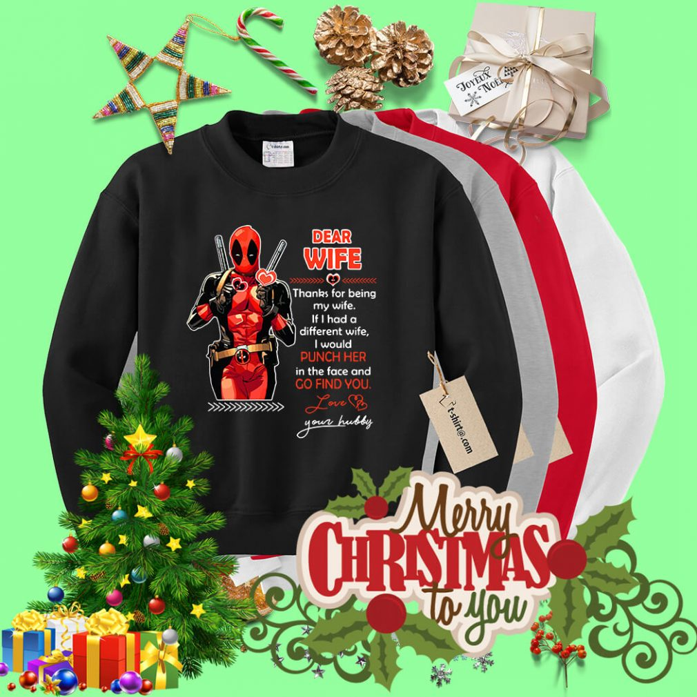 Deadpool dear wife thanks for being my wife Sweater