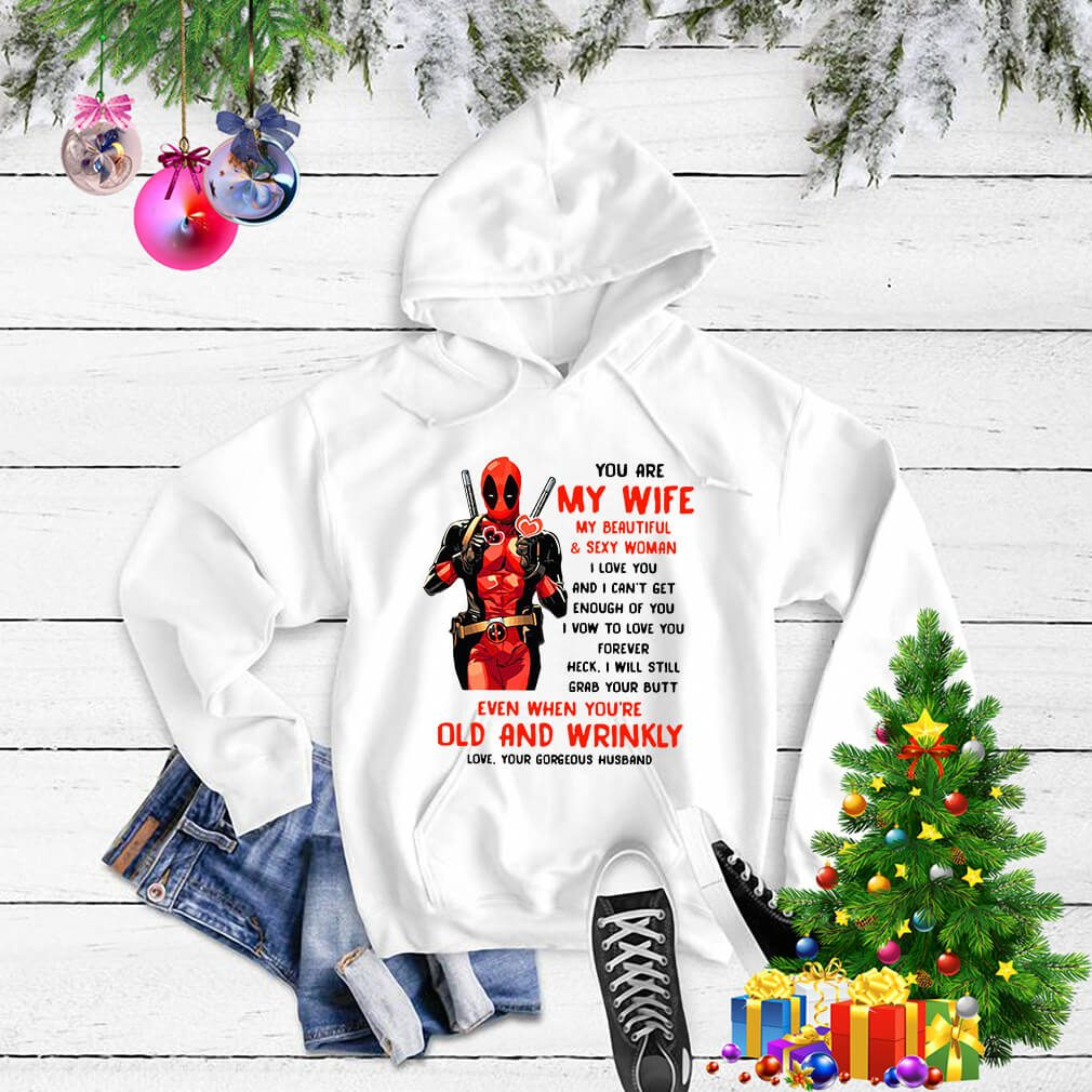 Deadpool my wife my beautiful and sexy woman I love you Sweater