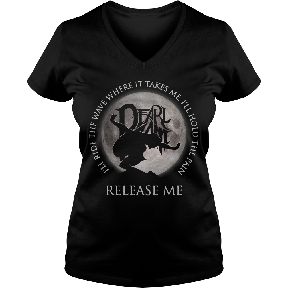 Dearlamt I'll ride the wave where it takes me I'll hold the pain V-neck T-shirt