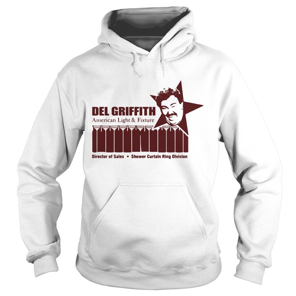 Del Griffith American light and fixture director of sales Hoodie