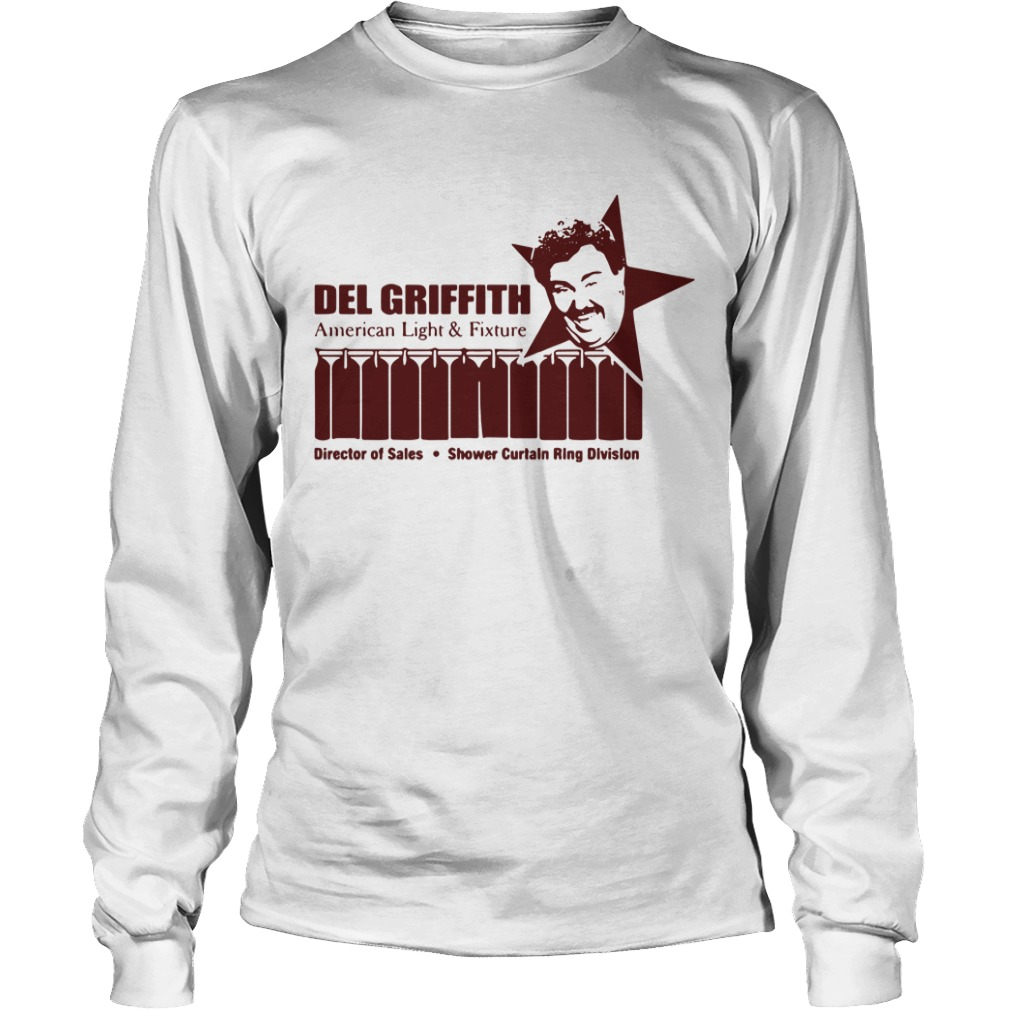 Del Griffith American light and fixture director of sales Longsleeve Tee