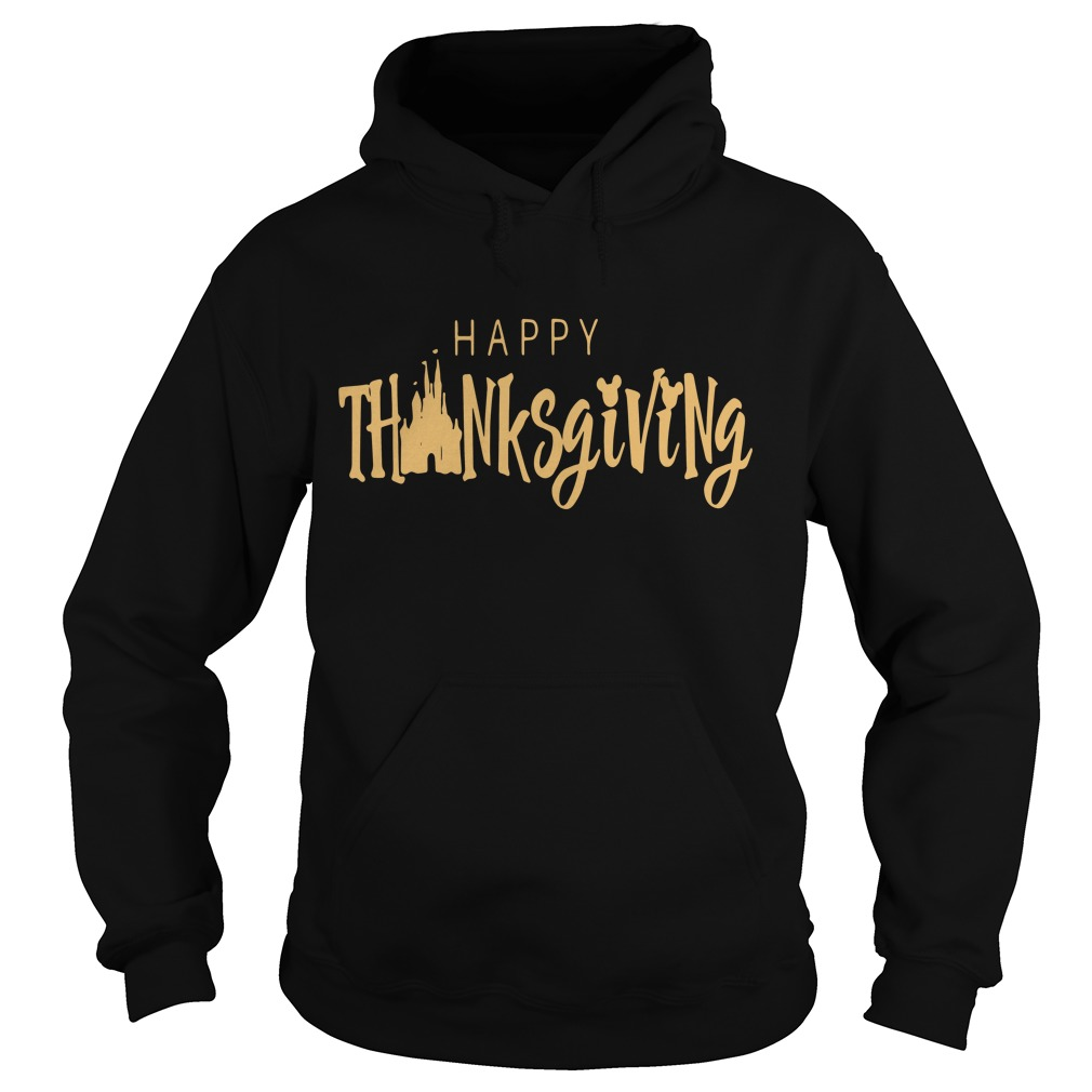 Disney happy thanksgiving Hoodie