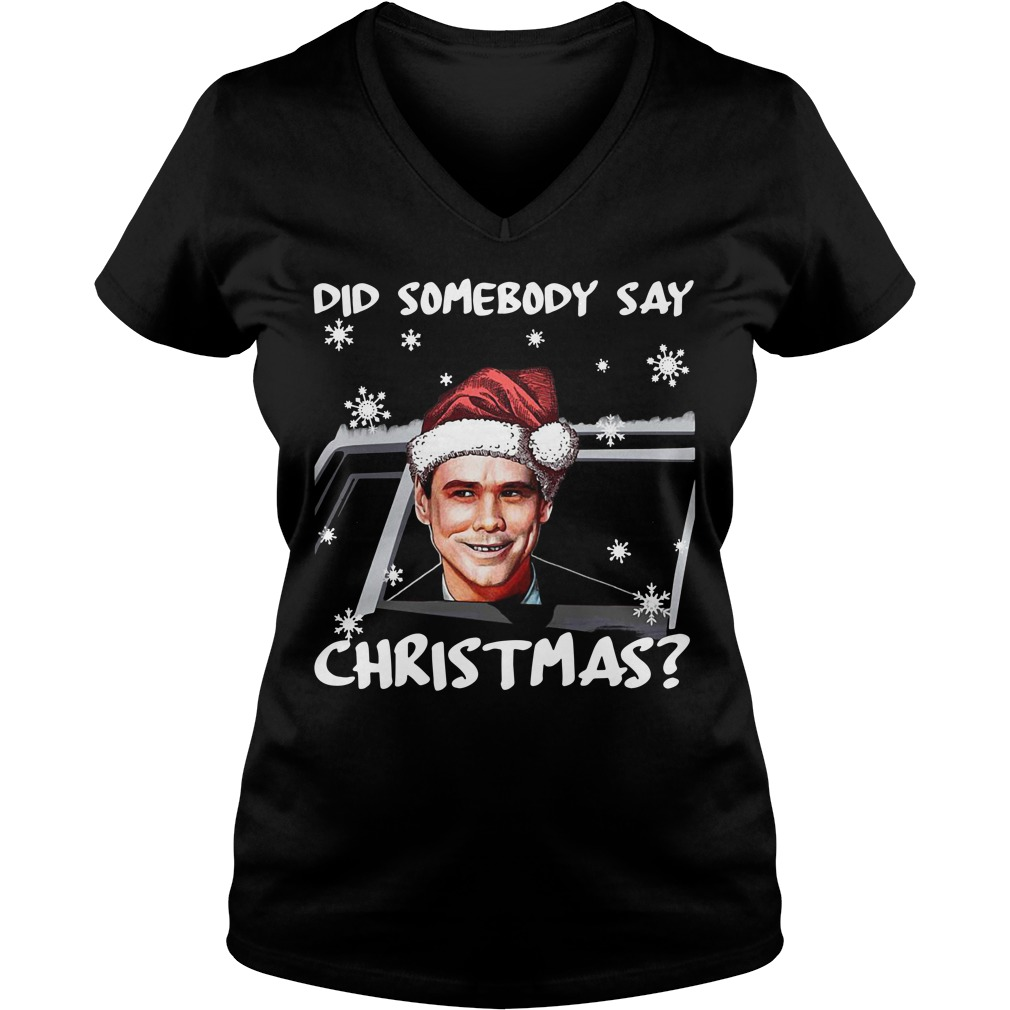 Dumb and Dumber did somebody say Christmas V-neck T-shirt