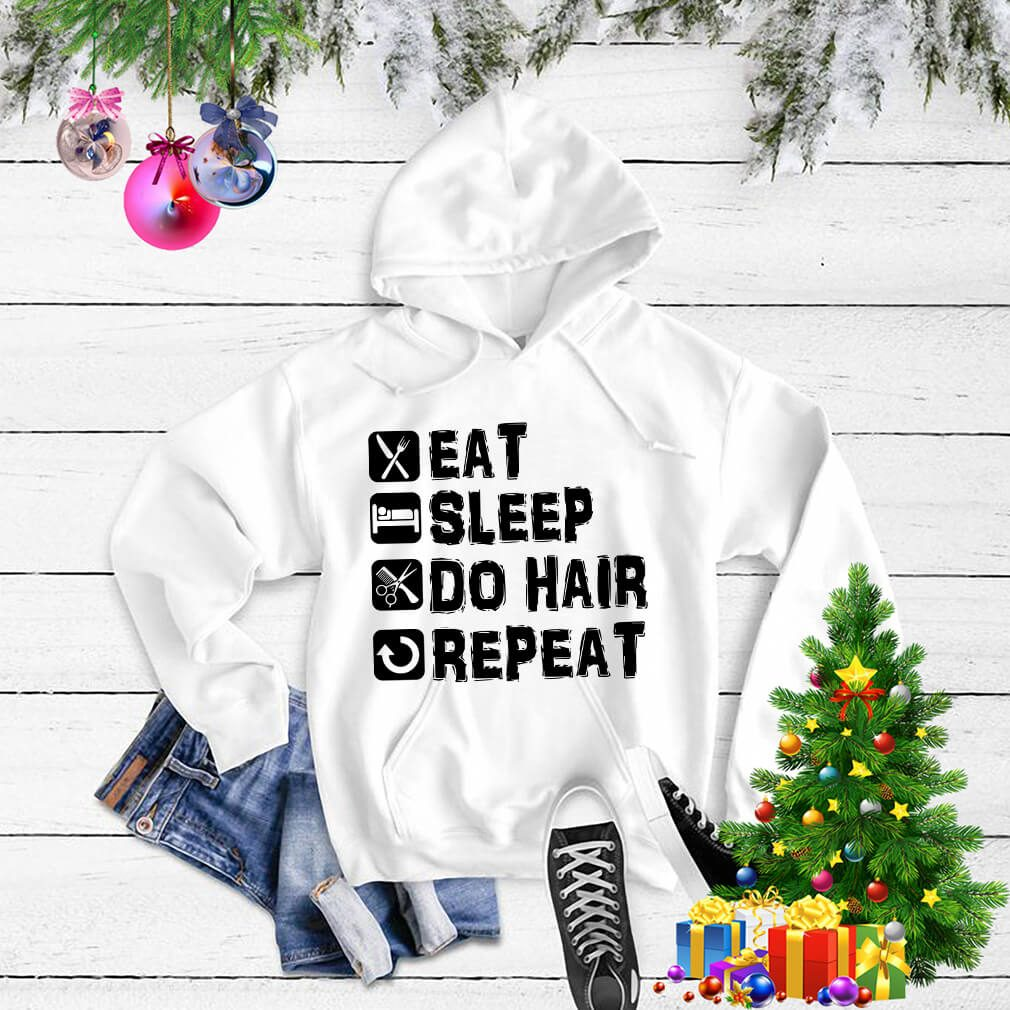 Eat sleep do hair repeat Sweater