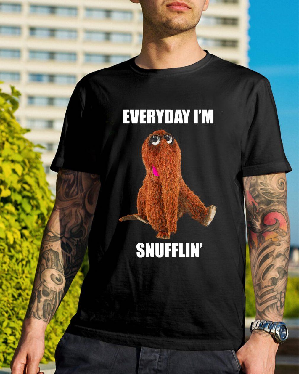 Everyday I'm Snufflin' shirt