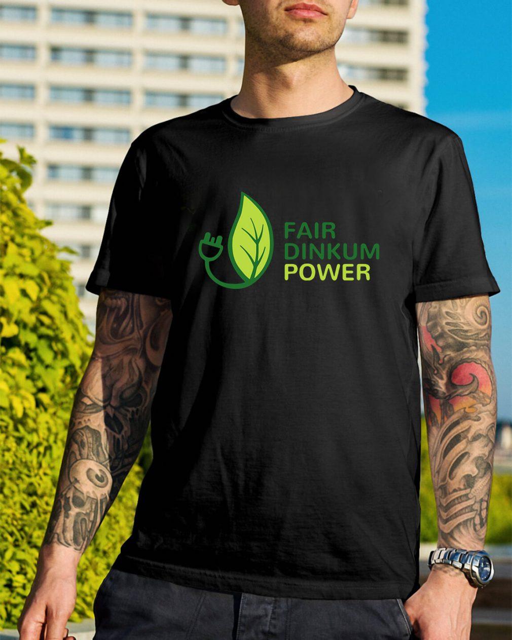 Fair dinkum power shirt