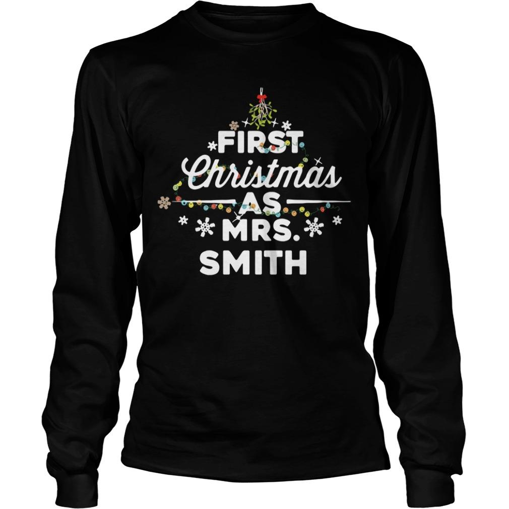 First Christmas as Mrs Smith Longsleeve Tee
