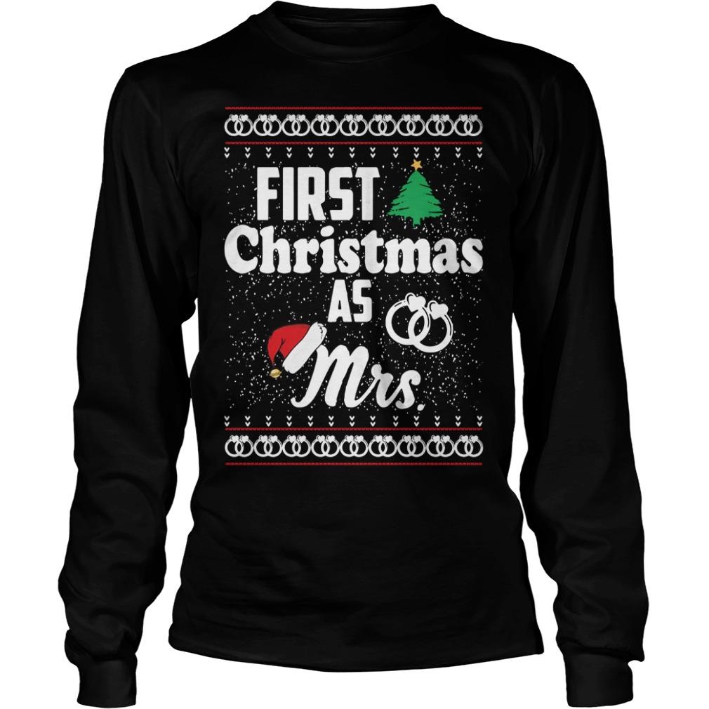 First Christmas as Mrs wedding ring Longsleeve Tee