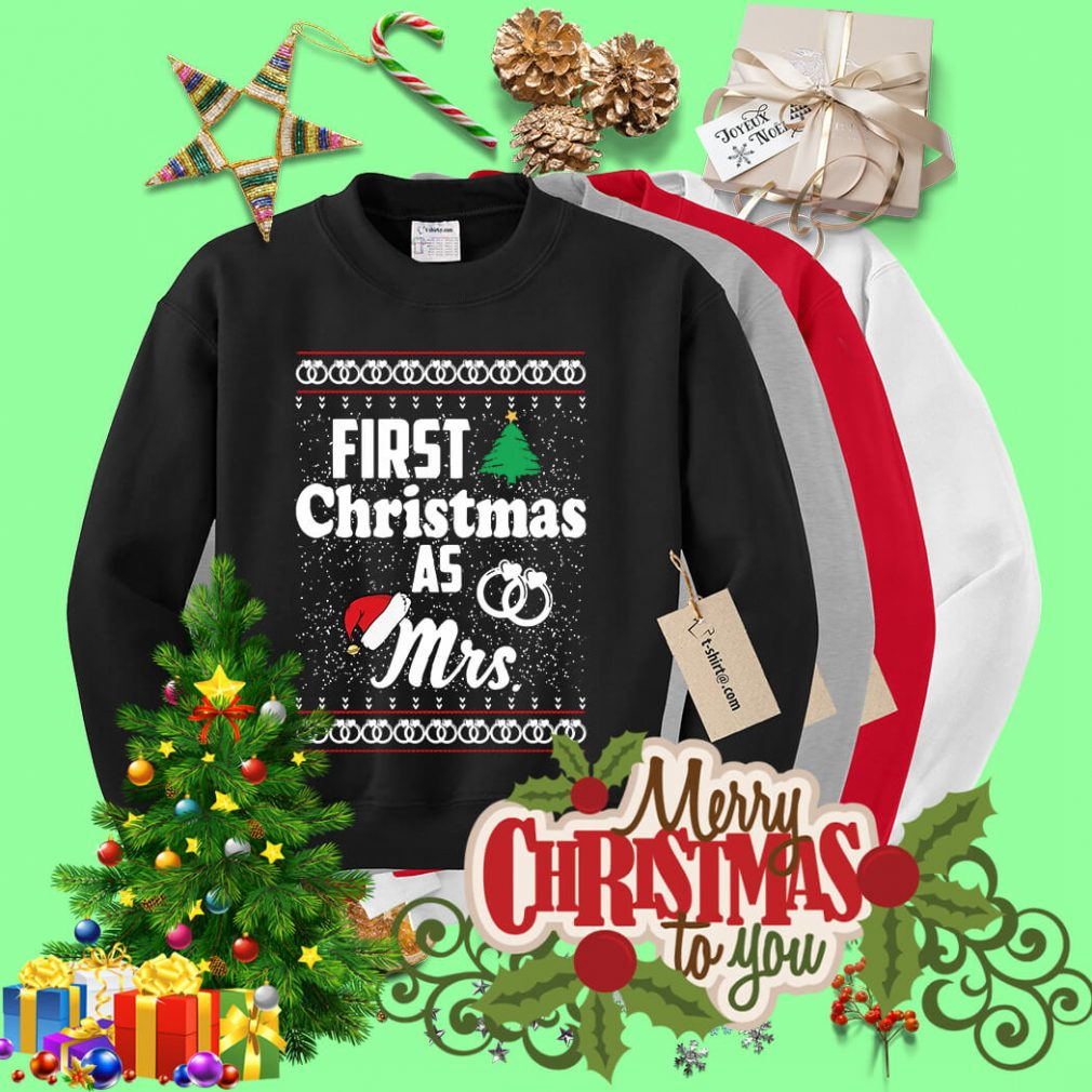 First Christmas as Mrs wedding ring shirt, sweater