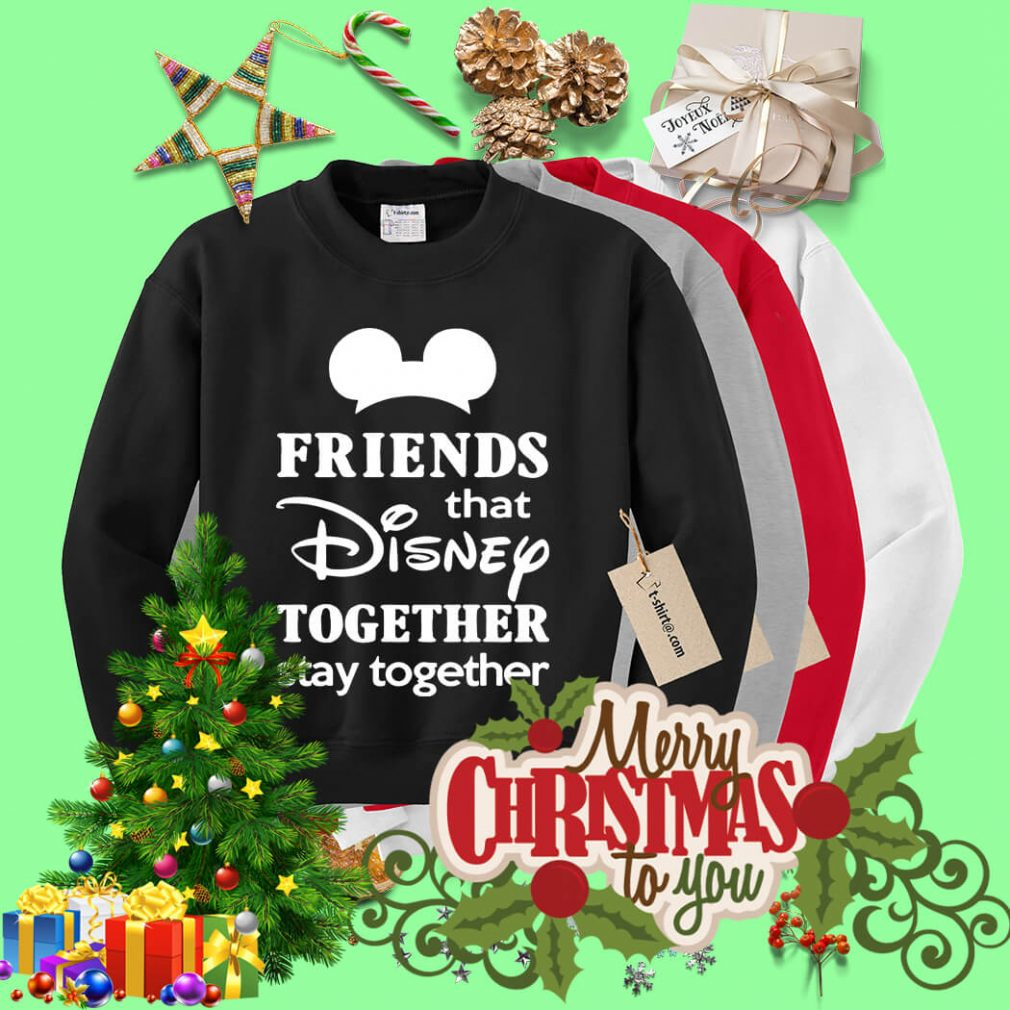 Friends that Disney together stay together Sweater