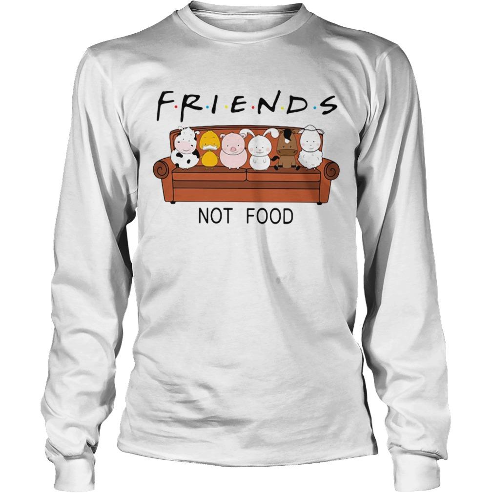Friends TV show animal are friends not food Longsleeve Tee