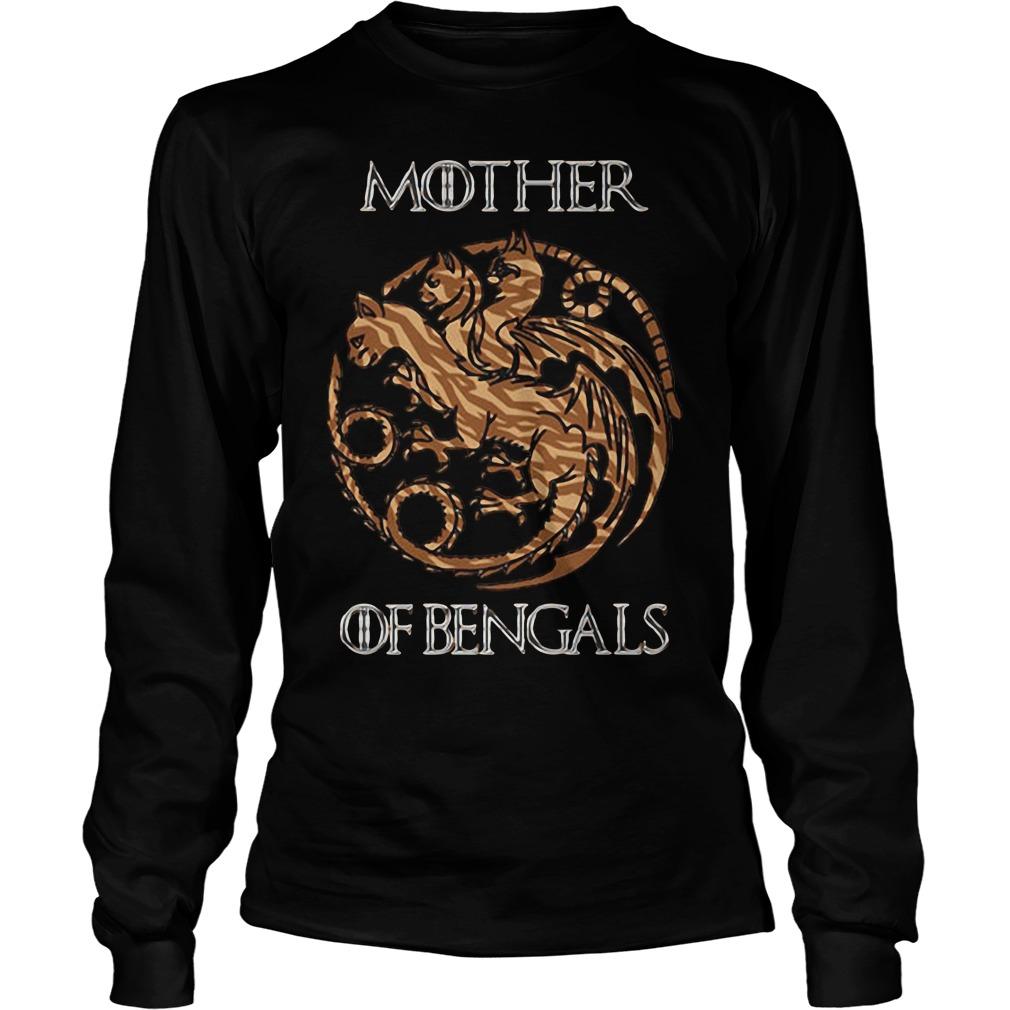 Game of Thrones mother of Bengals Longsleeve Tee