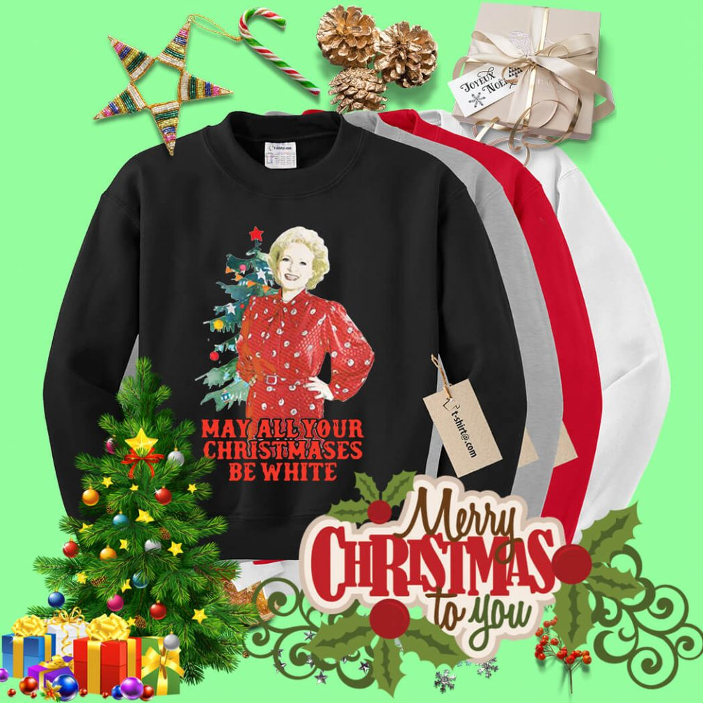 Golden Girls Alison may all your Christmases be white shirt, sweater