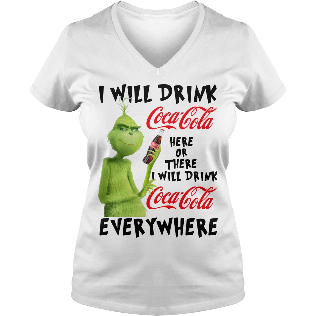 Grinch I will drink Coca Cola here or there I will drink Coca Cola V-neck T-shirt