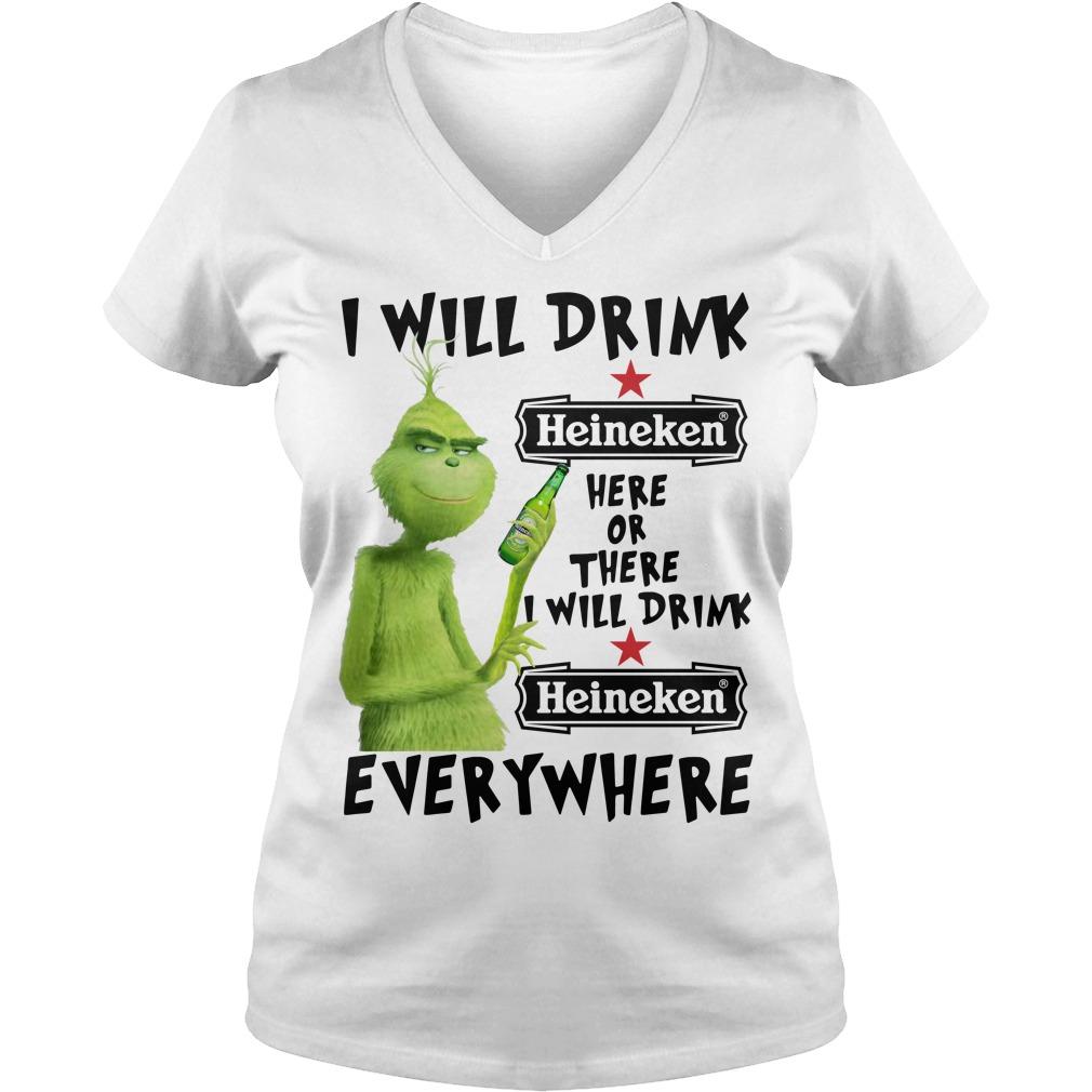 Grinch I will drink Heineken here or there I will drink Heineken V-neck T-shirt