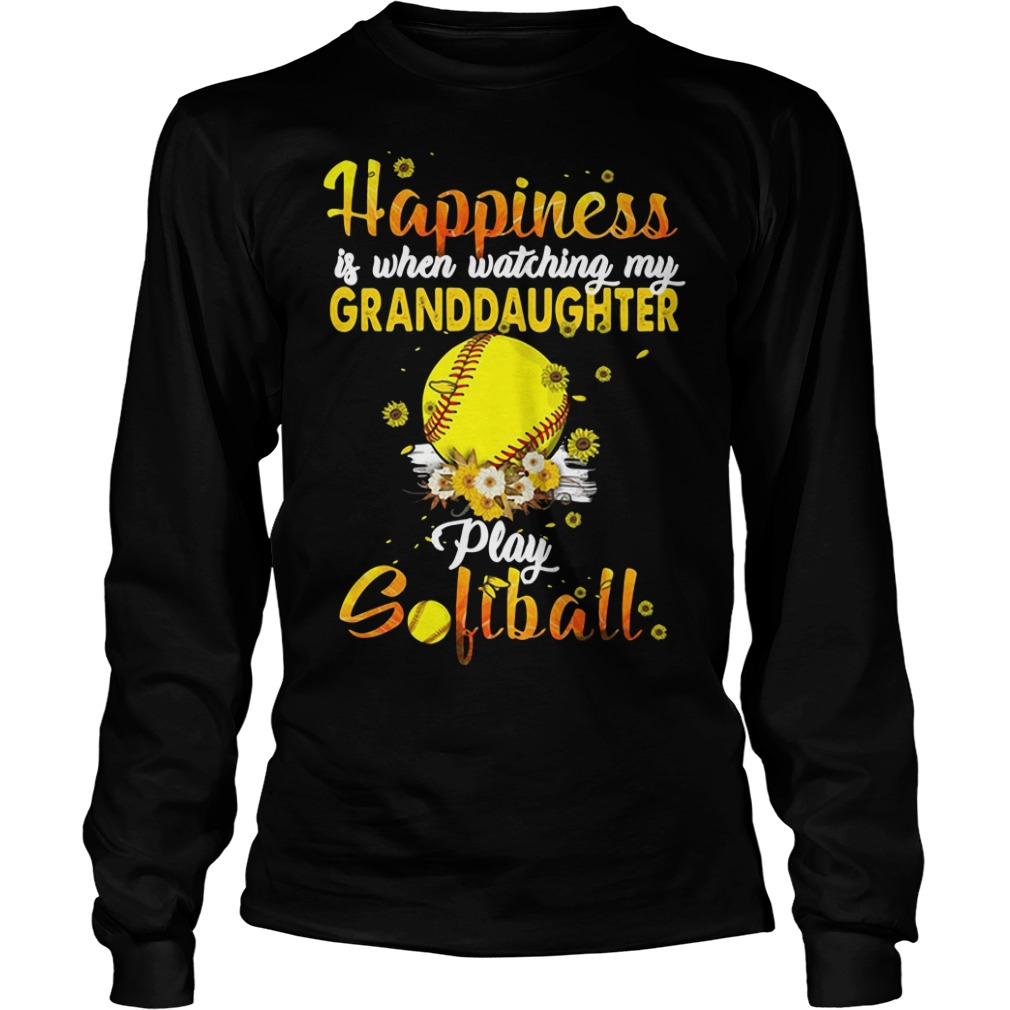 Happiness is when watching my granddaughter play softball Longsleeve Tee