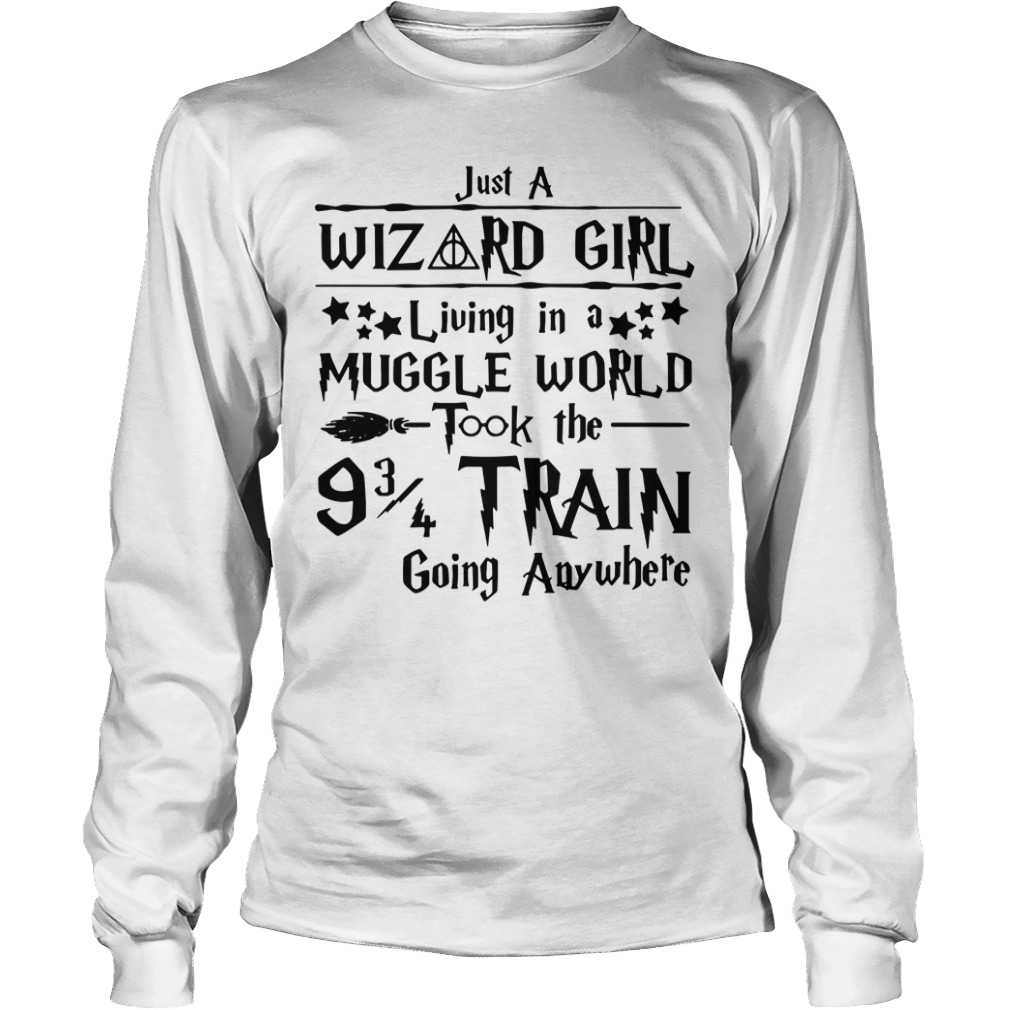 Harry Potter just a Wizard girl living in a Muggle world Longsleeve Tee