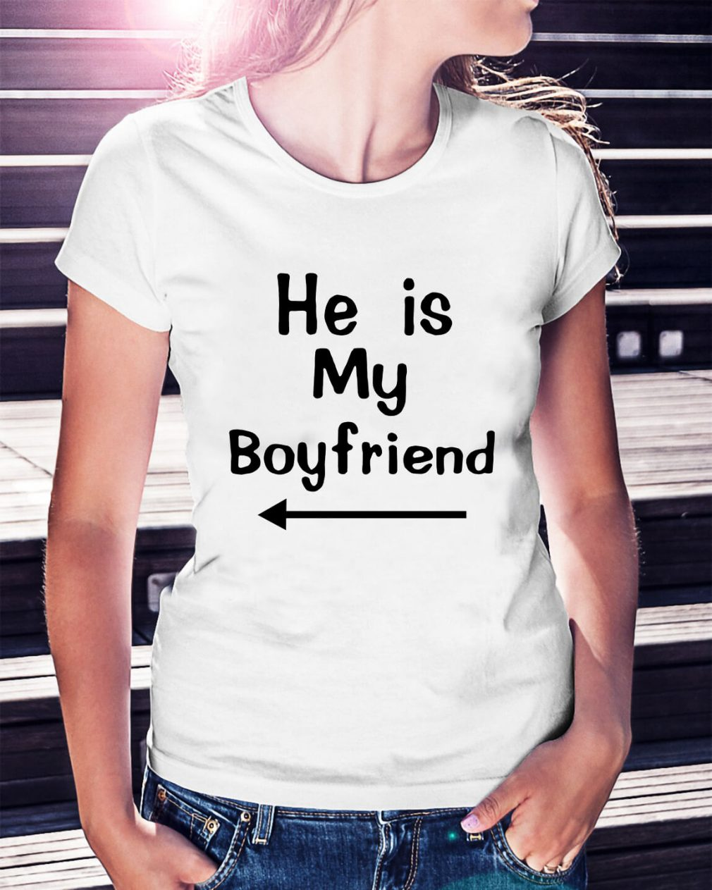 He is my boyfriend Ladies Tee