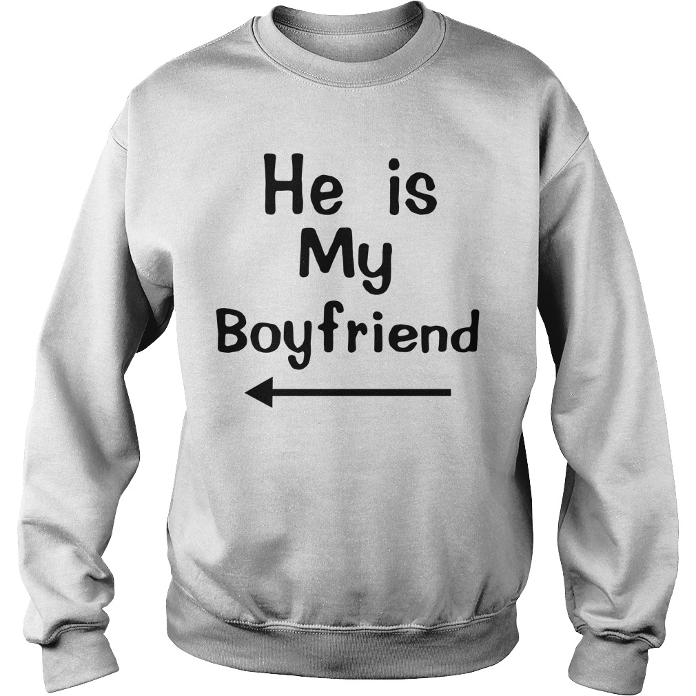 He is my boyfriend Sweater