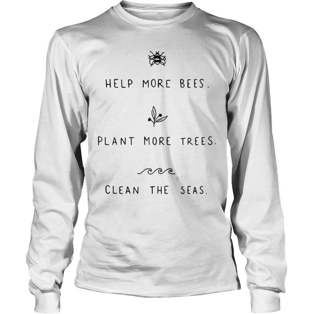 Help more bees plant more trees Longsleeve Tee