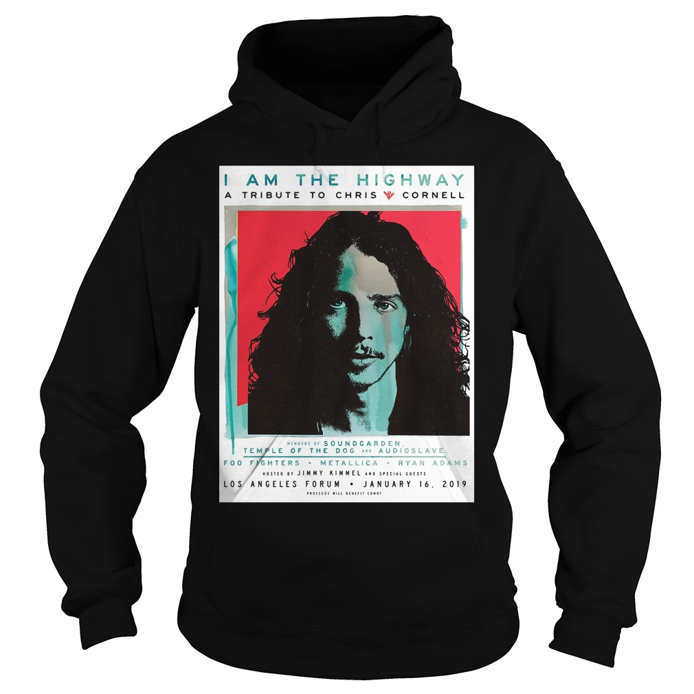 I am the Highway a tribute to Chris Cornell Hoodie