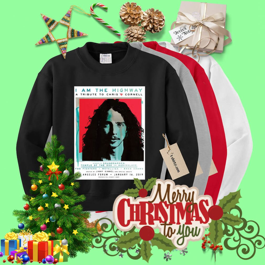 I am the Highway a tribute to Chris Cornell Sweater