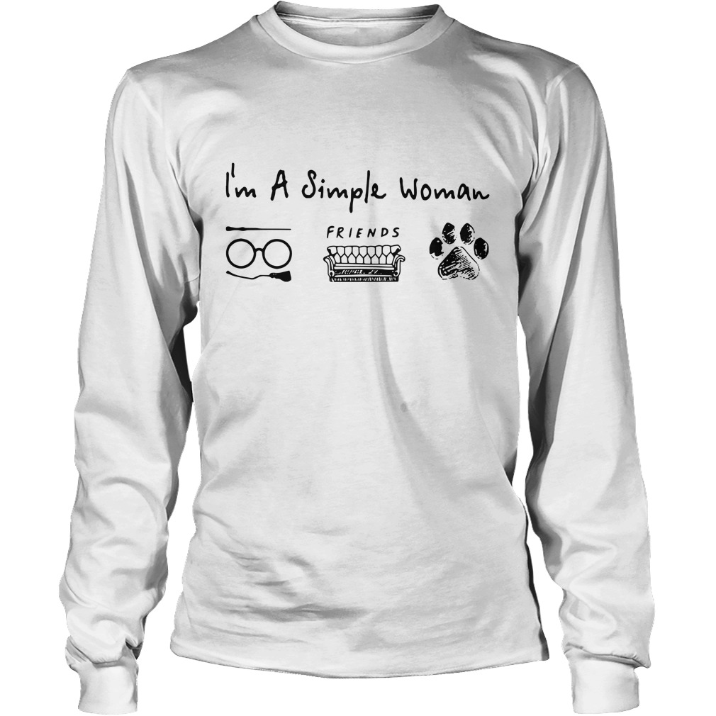 I'm a simple I like Harry Potter friends and dog paw Longsleeve Tee