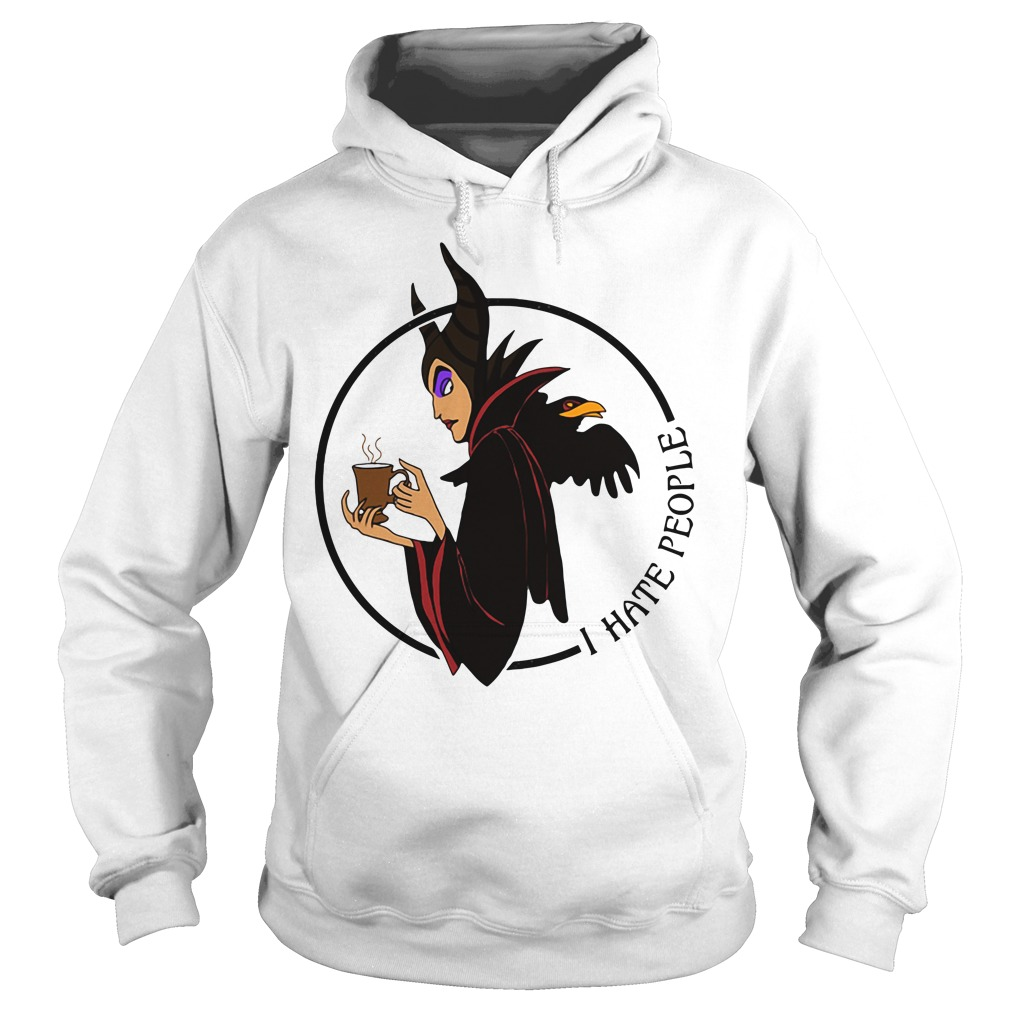 Maleficent I hate people Hoodie