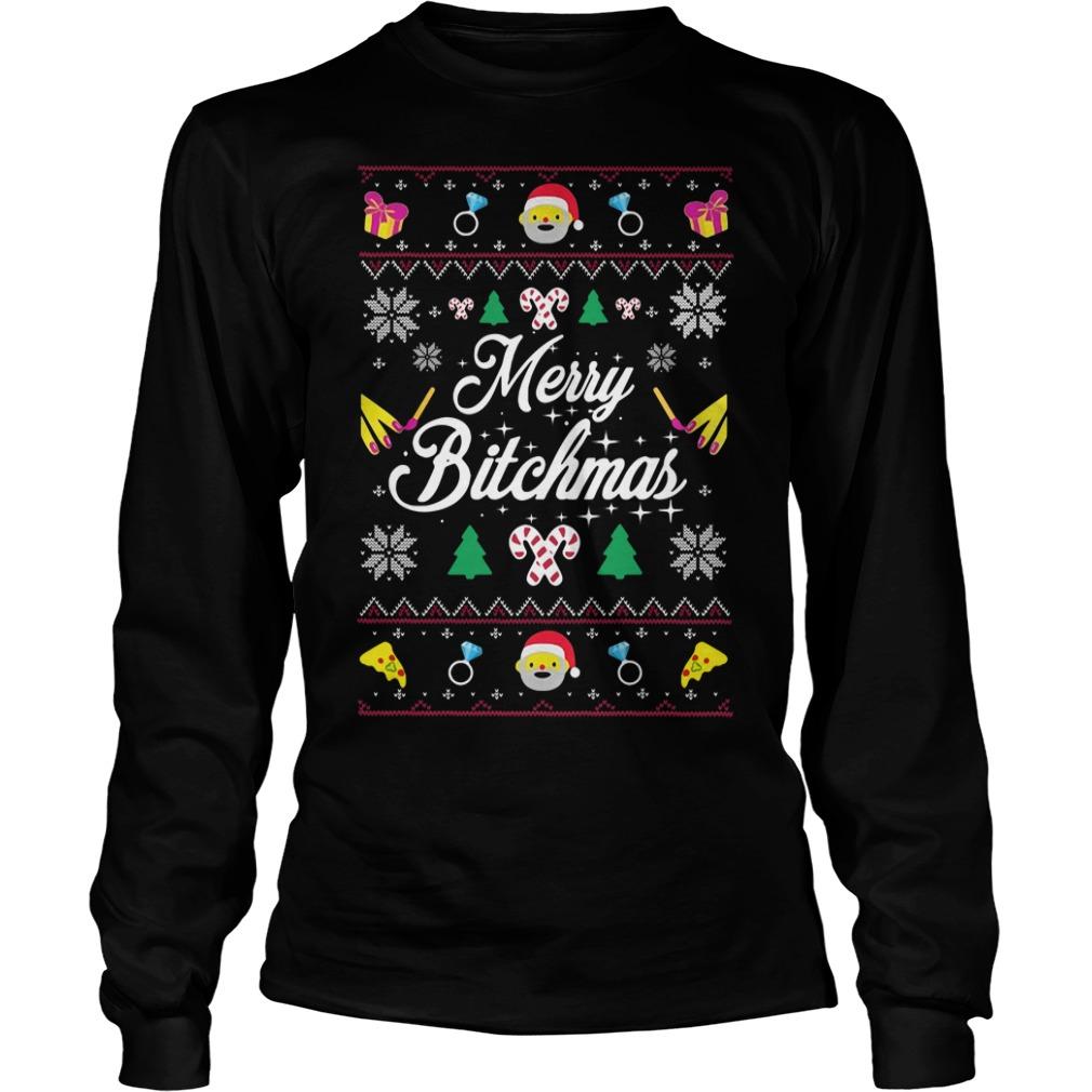 Merry Bitchmas ugly Christmas Longsleeve Tee