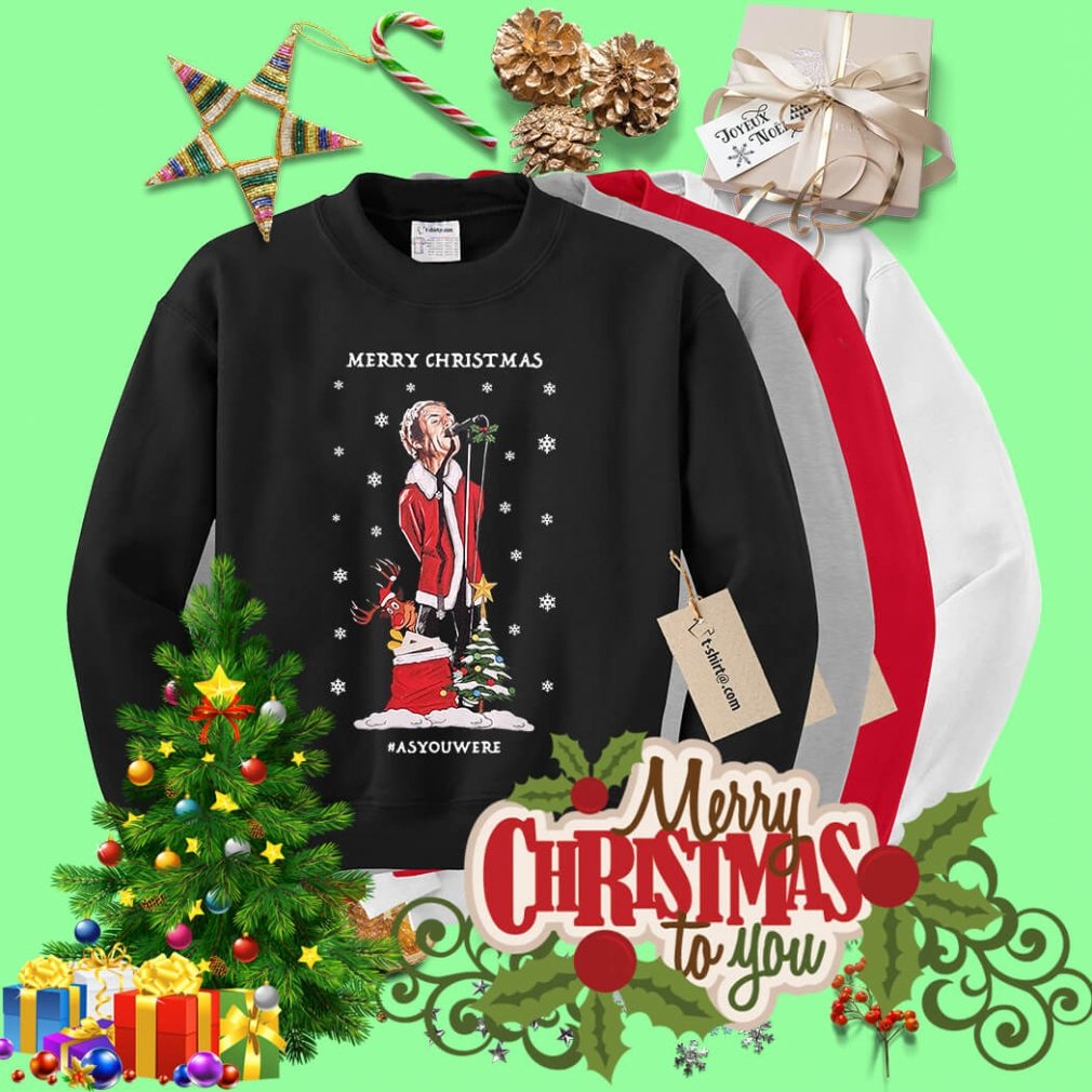 Merry Christmas Liam Gallagher as you were shirt, sweater