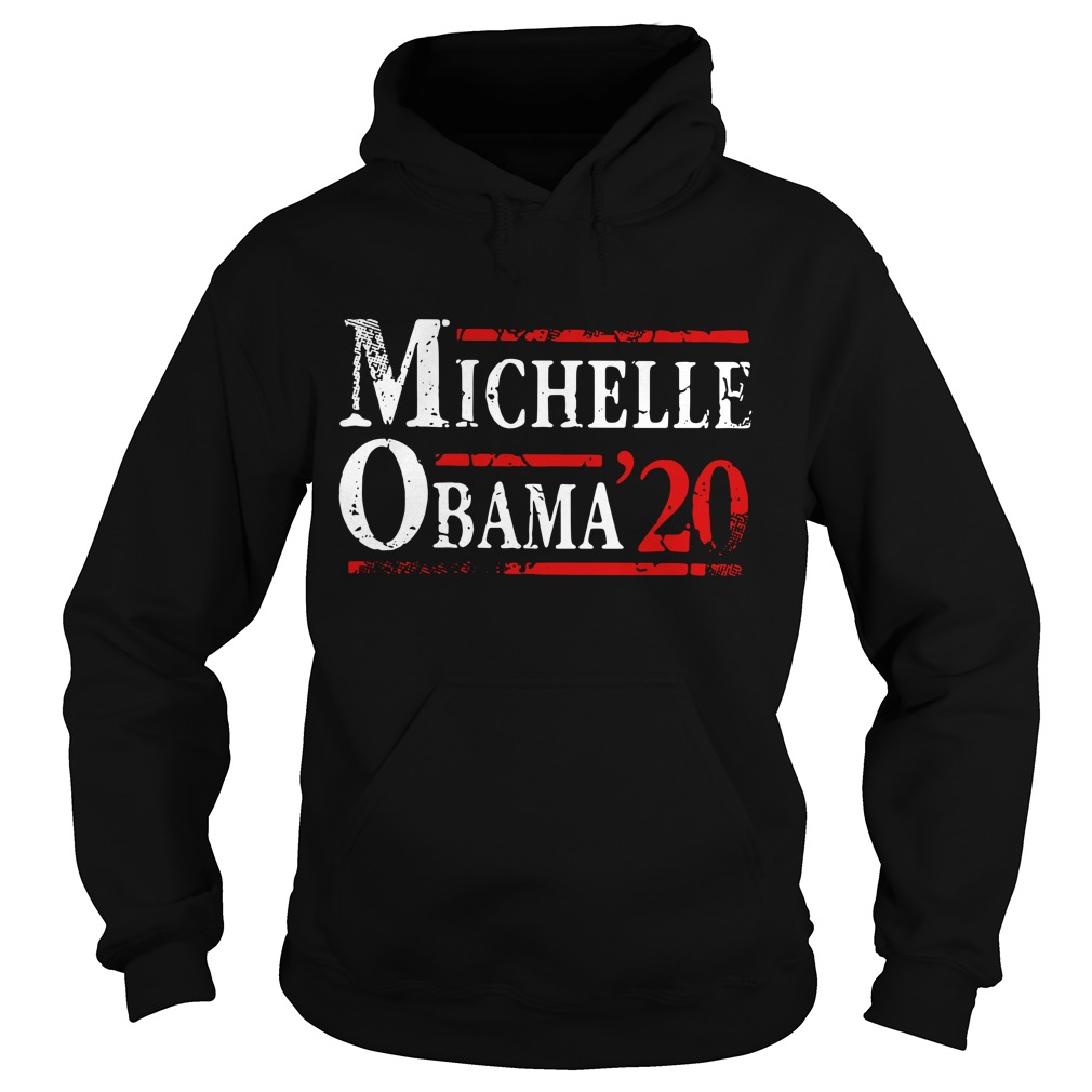 Michelle Obama '20 First Lady President Political DT Hoodie