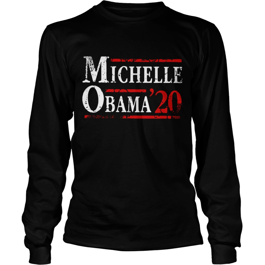 Michelle Obama '20 First Lady President Political DT Longsleeve Tee