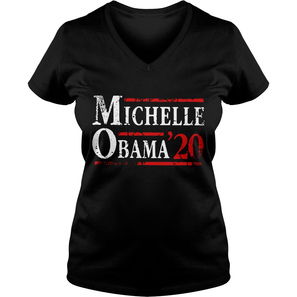 Michelle Obama '20 First Lady President Political DT V-neck T-shirt