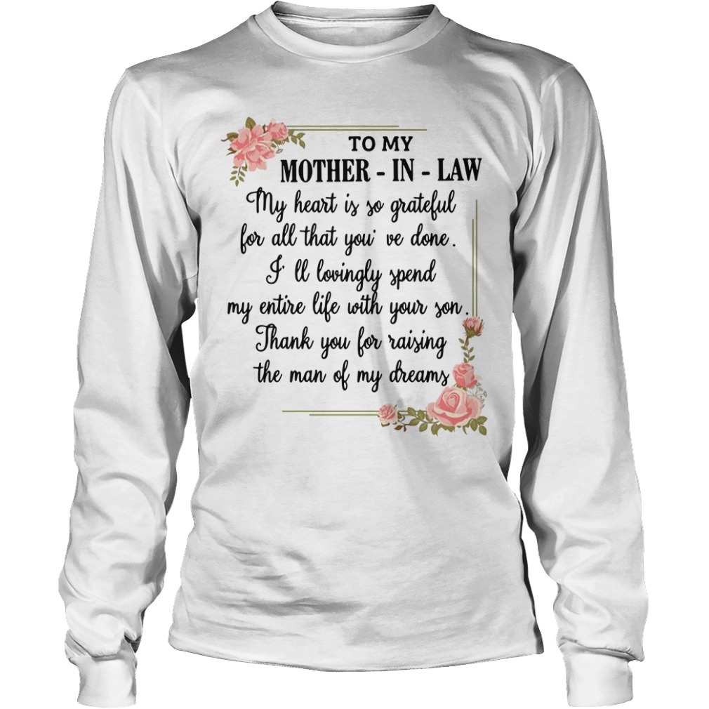 To my mother-in-law my heart is so grateful Longsleeve Tee