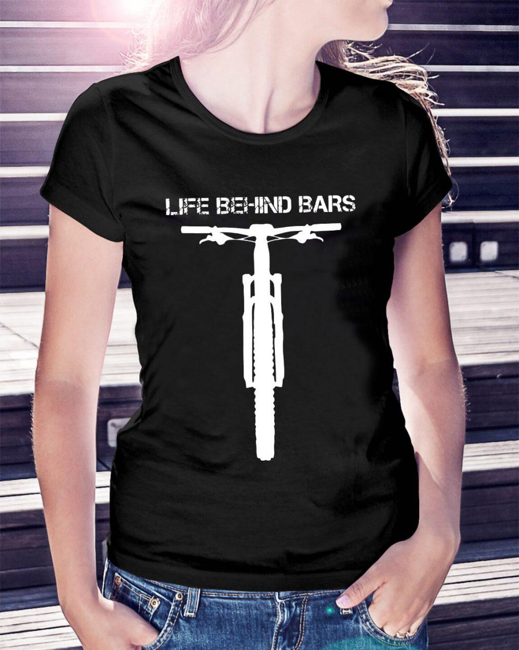 Mountain bike life behind bars Ladies Tee