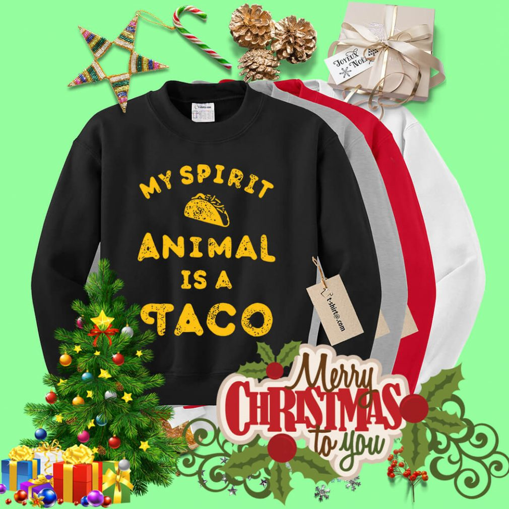 My spirit animal is a Tacos Sweater