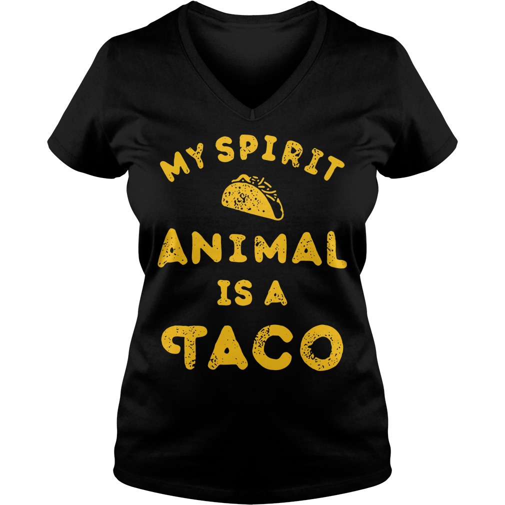 My spirit animal is a Tacos V-neck T-shirt