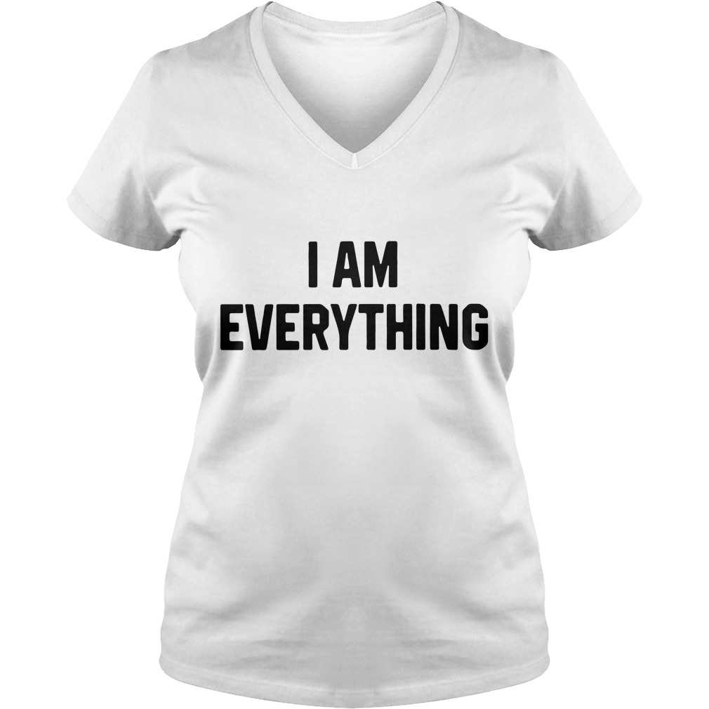 Official I am everything V-shirt T-shirt