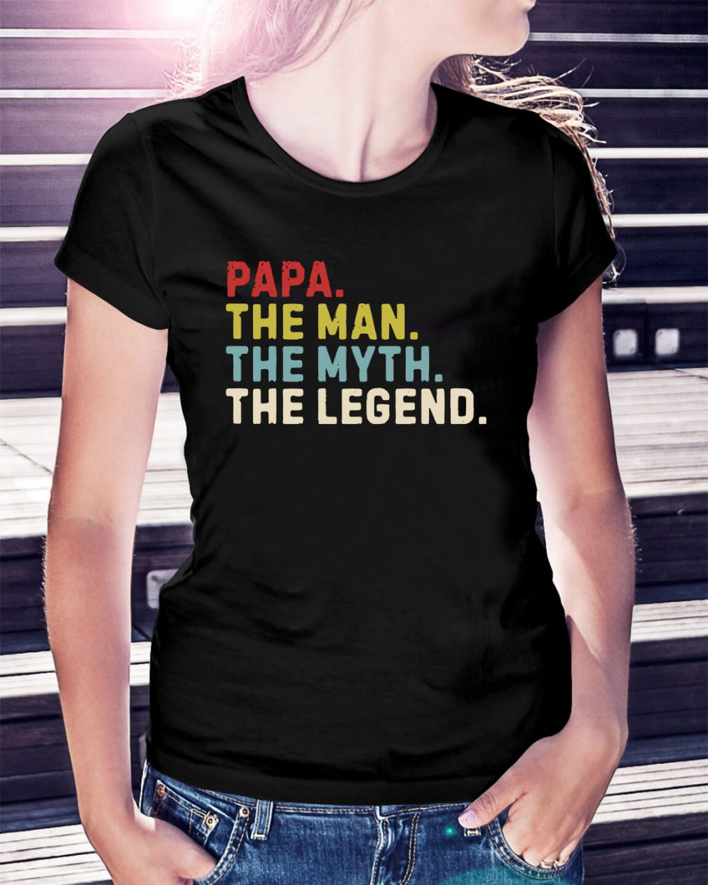 Papa the man the myth the legend Ladies Tee