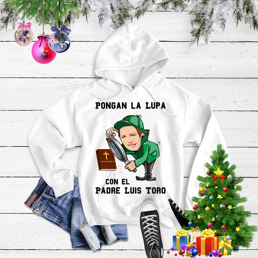 Pongan La Lupa Con El Padre Luis Toro Sweater