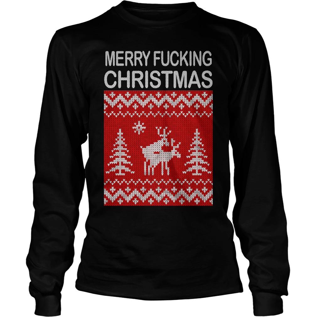 Reindeer merry fucking Christmas Longsleeve Tee