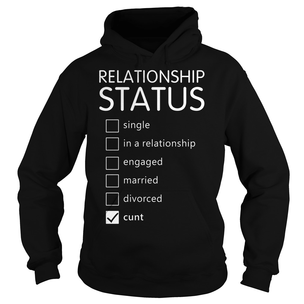 Relationship status single in a relationship engaged married Hoodie