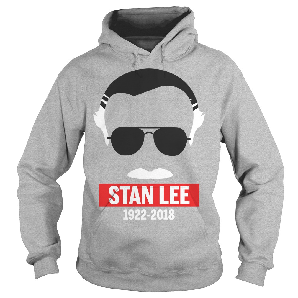 Rip Stan Lee in white 1922-2018 Hoodie