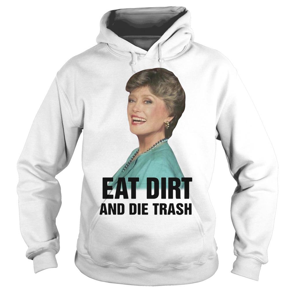 Rue Mcclanahan eat dirt and die trash Hoodie