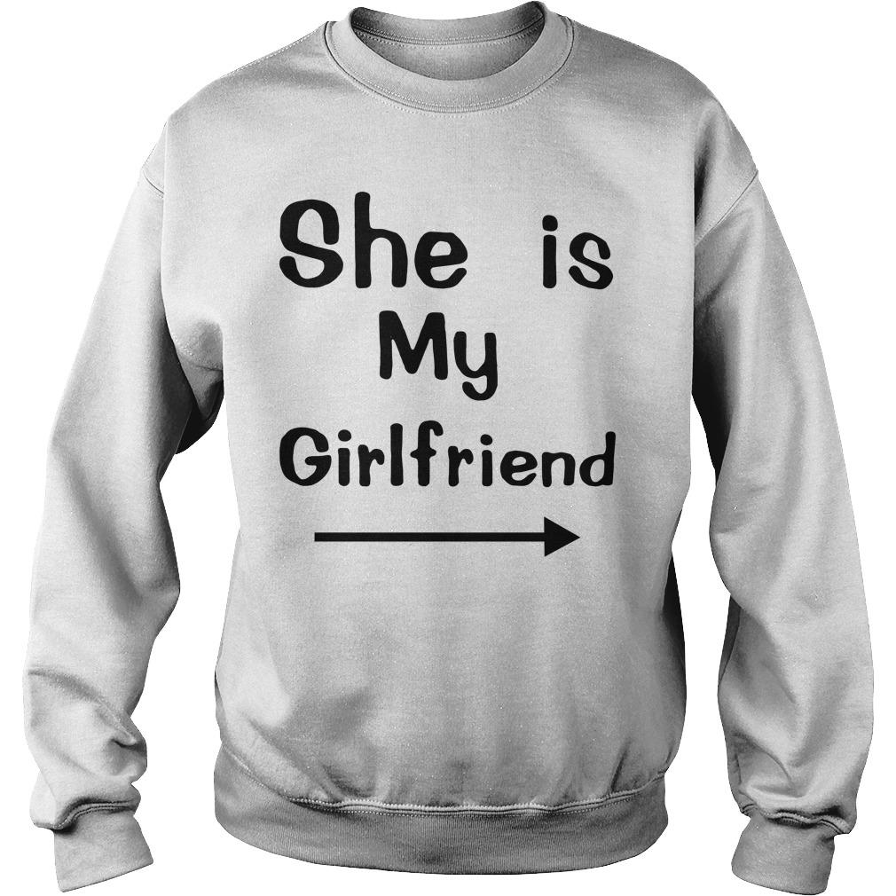 She is my girlfriend Sweater