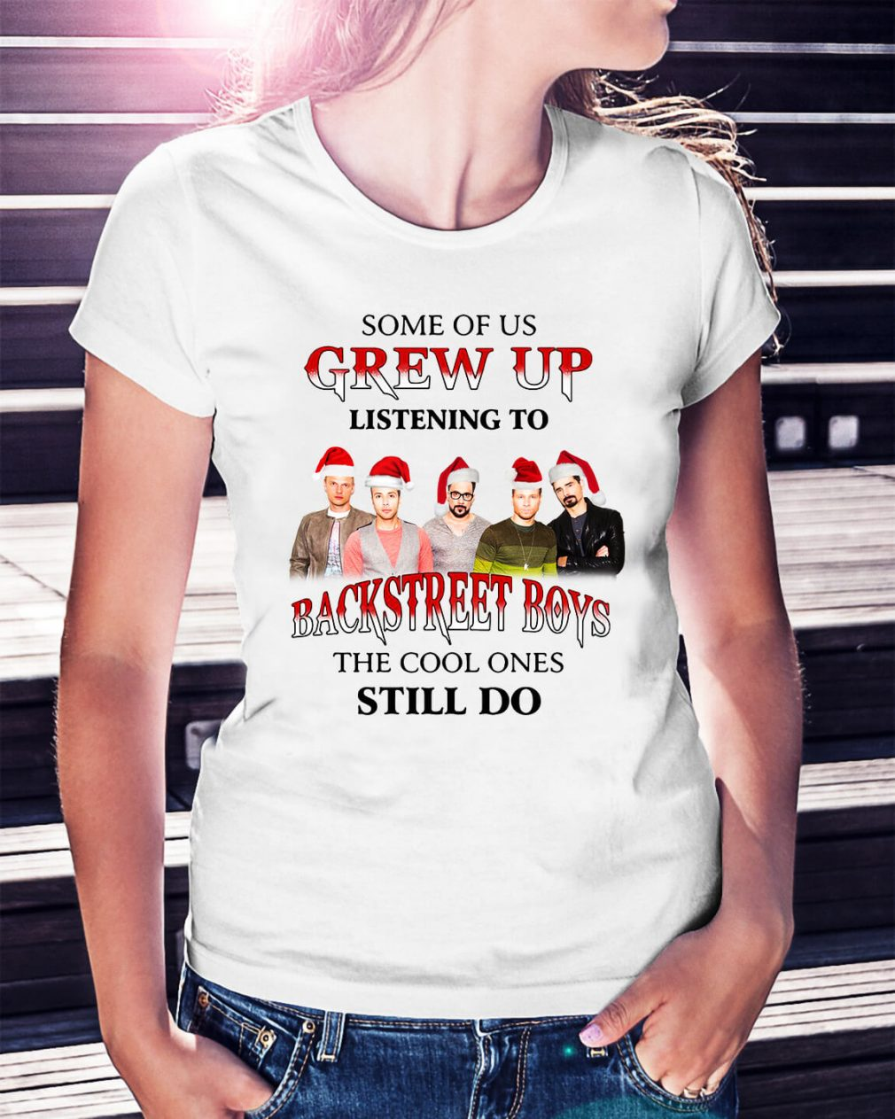 Some of us Grew up listening to Backstreet boys the cool ones still do Ladies Tee