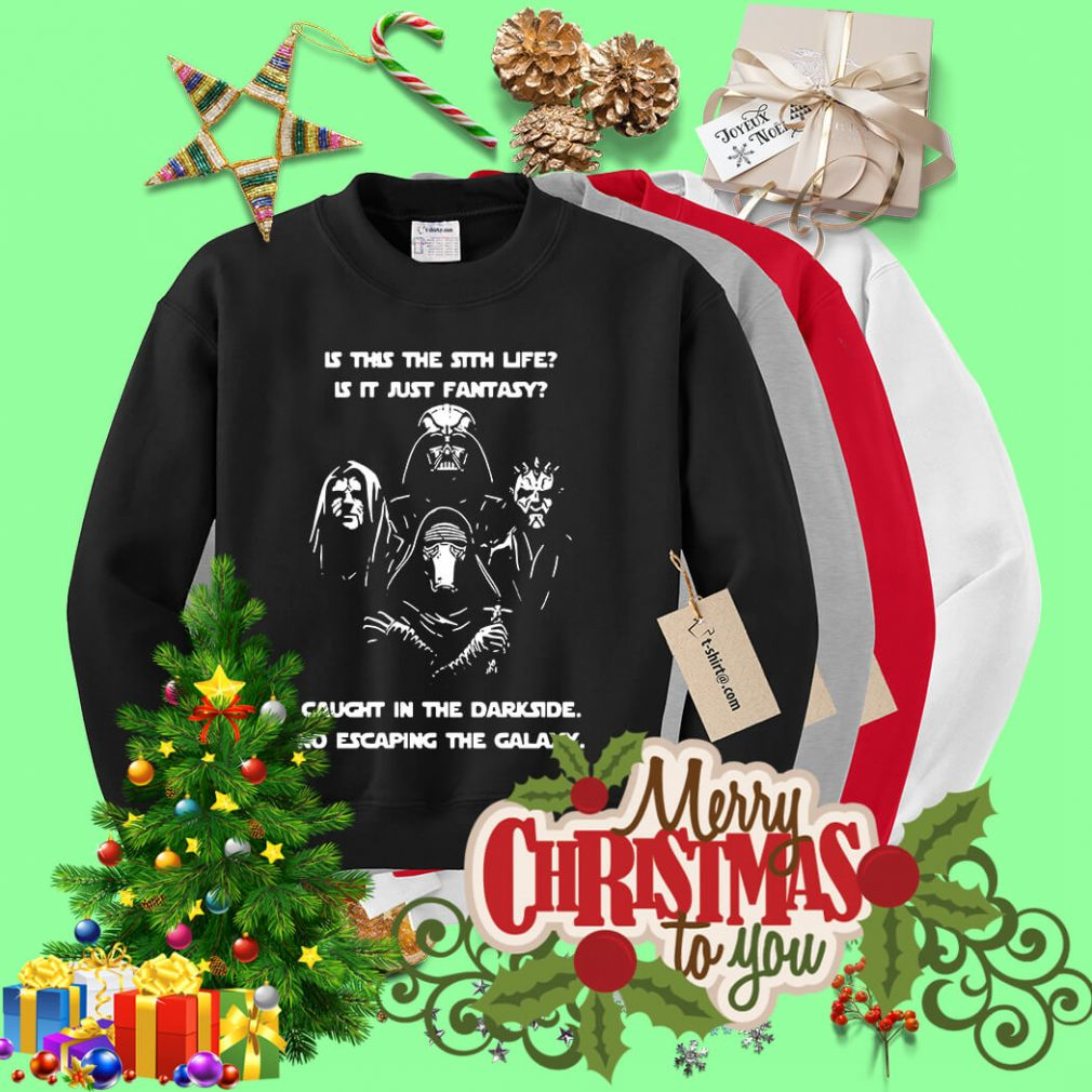 Star Wars is this the Sith life is it just fantasy caught in the dark side Sweater