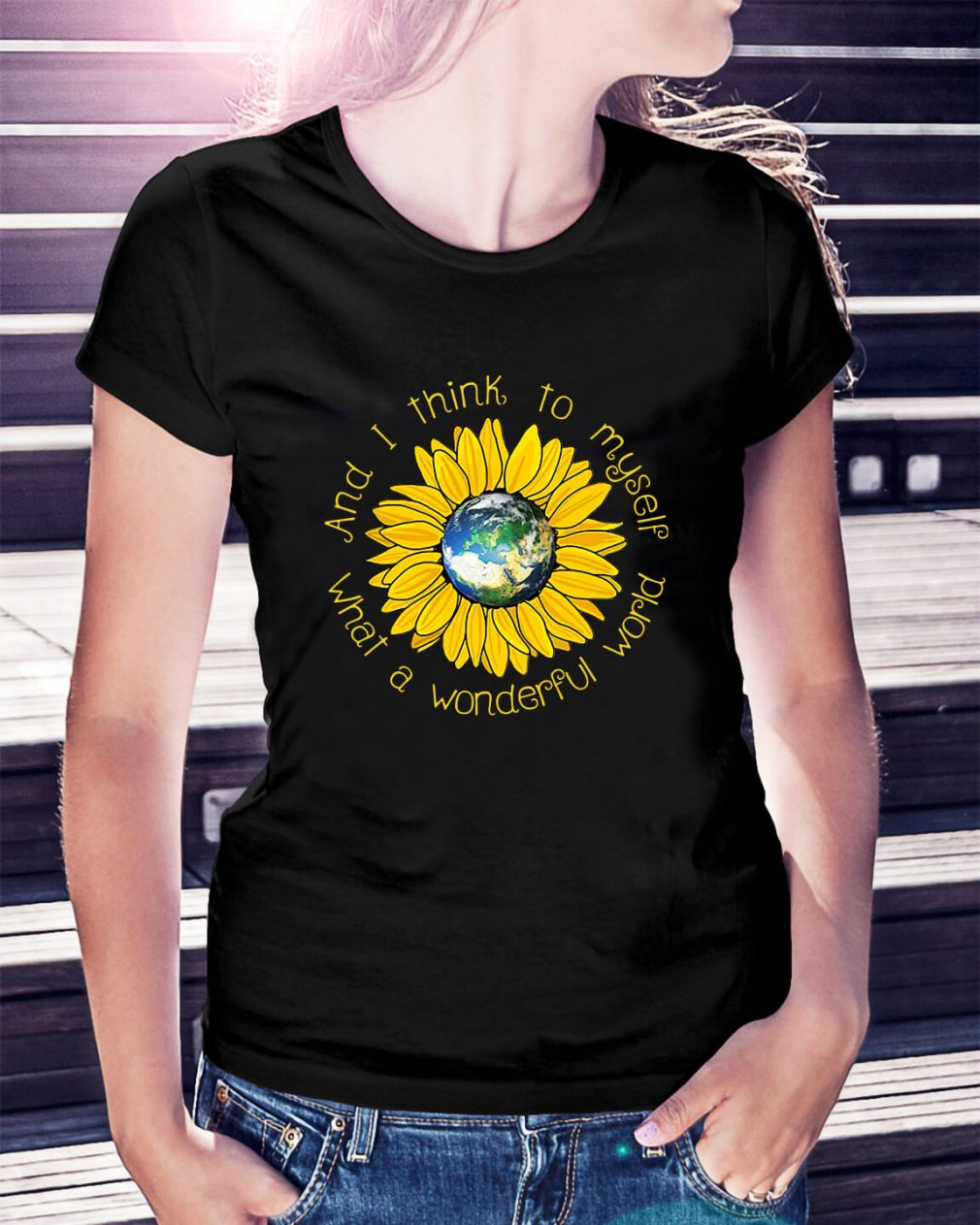 Sunflower what a wonderful world and I think to myself Ladies Tee