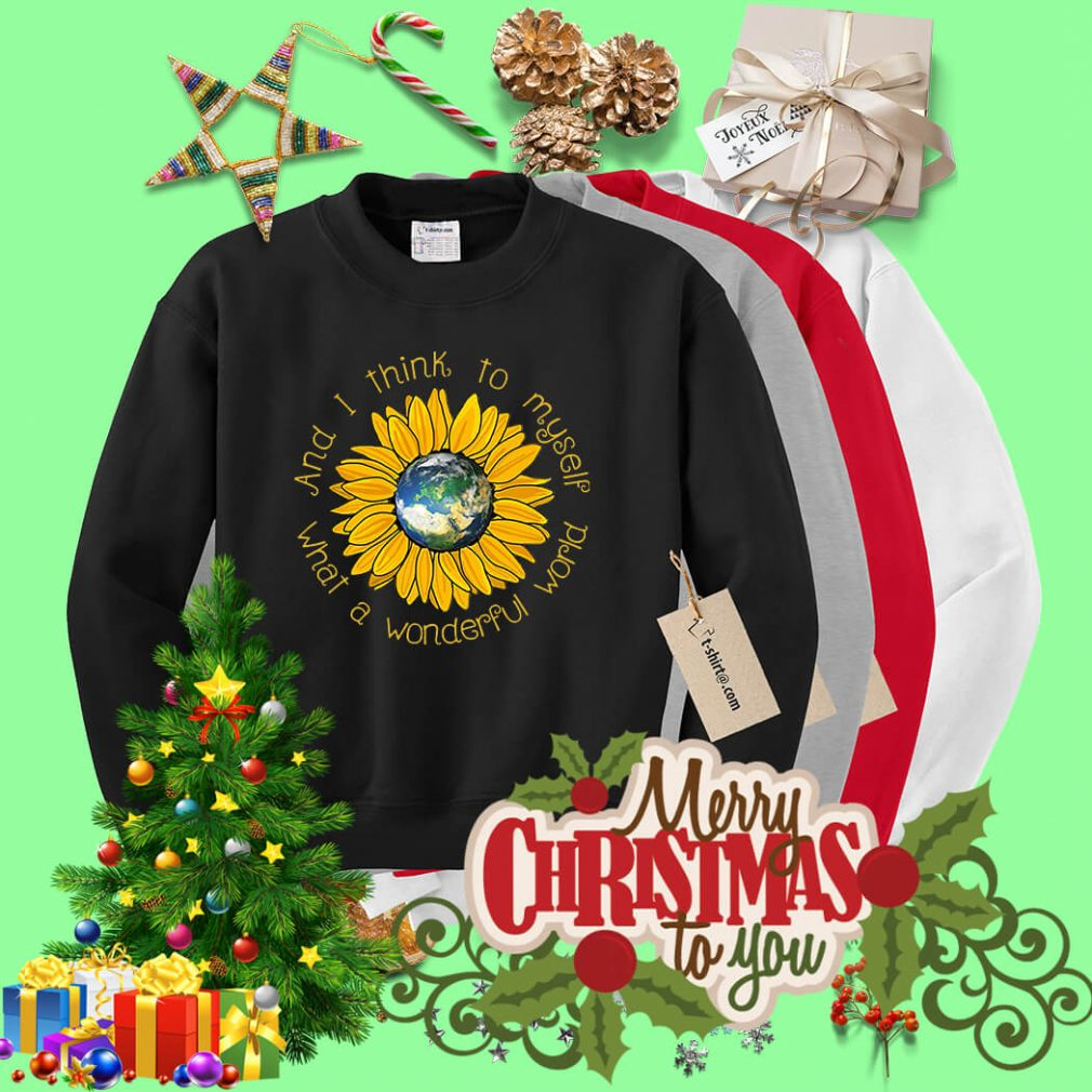 Sunflower what a wonderful world and I think to myself Sweater
